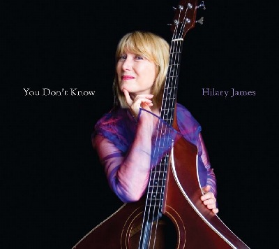 Hilary James You Don't Know CD