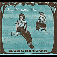 CD Hungrytown 'Any Forgotten Thing' (2011)