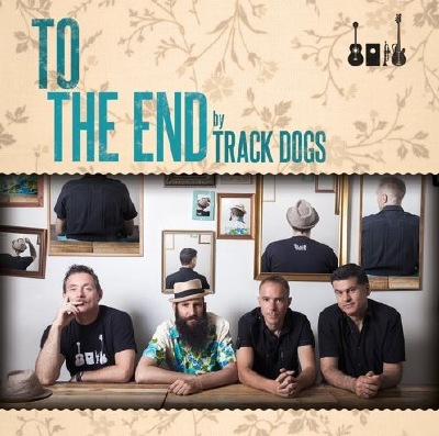 Track Dogs Single 'To The End'