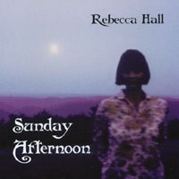 CD Rebecca Hall 'Sunday Afternoon' (2002)