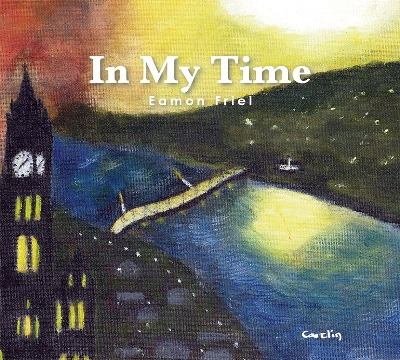 Eamon Friel Cd Cover 'In My Time'